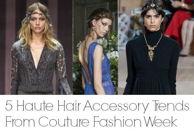 5 Haute Hair Accessory Trends From Couture Fashion Week