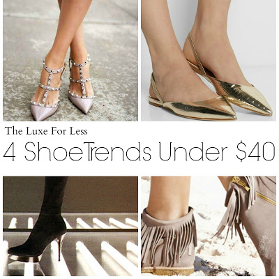 The Luxe For Less: 4 Shoe Trends Under $40!