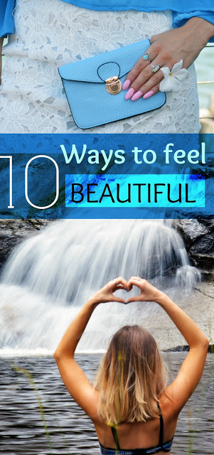 10 Ways To Feel More Beautiful Everyday