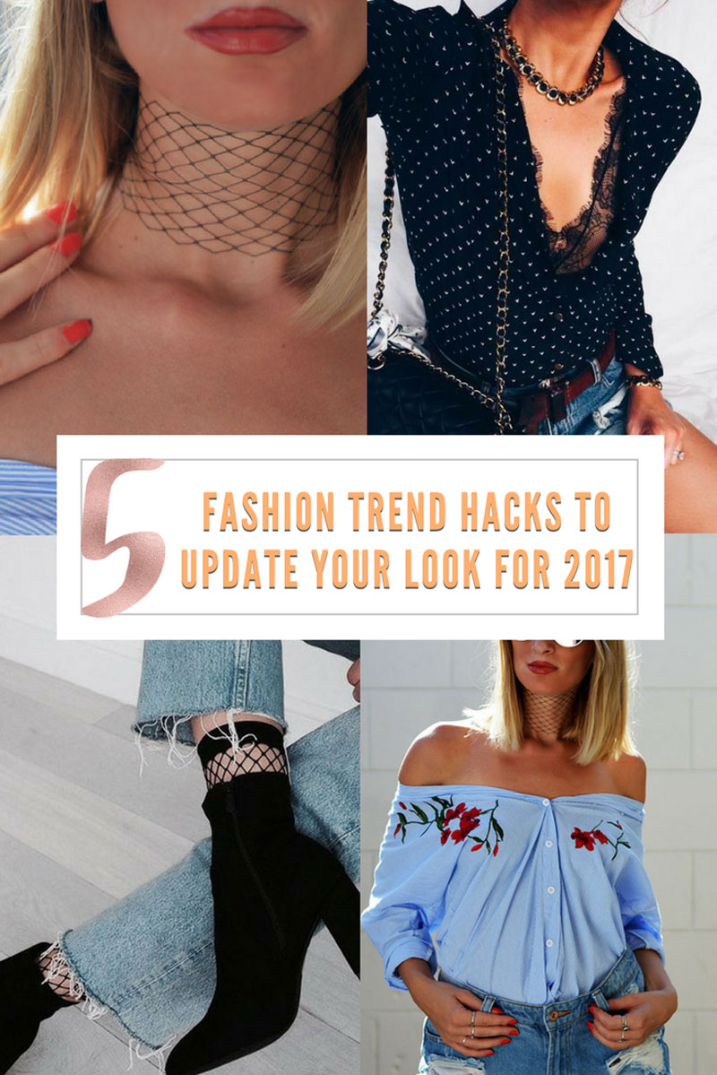 5 Fashion Trend Hacks To Update Your Look For 2017