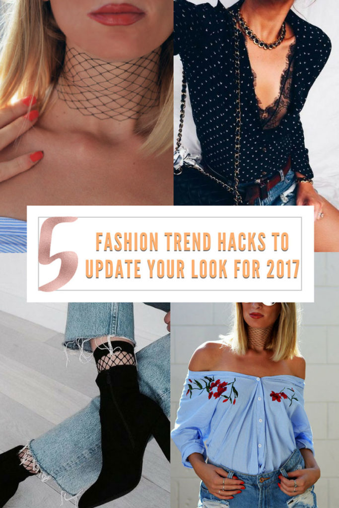 5 fashion trend hacks to instantly update your look for 2017