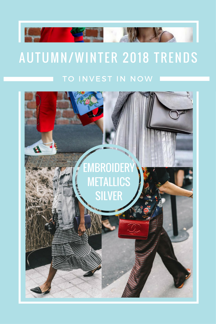 Autumn/ Winter 2018 Trends To Invest In NOW