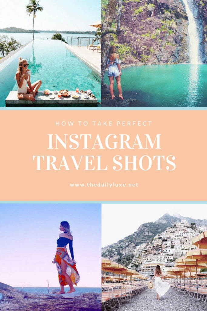 how to take the perfect instagram travel shots